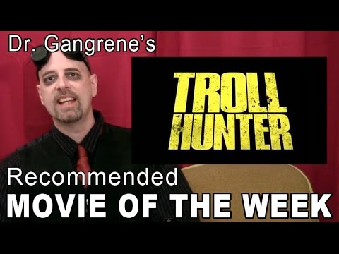 Dr Gangrenes Recommended Movie Of The Week