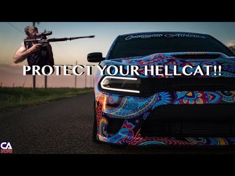 HOW TO PROTECT YOUR HELLCAT!