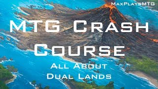MTG Crash Course - All About Dual Lands