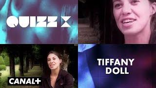 QUIZ X - Tiffany Doll - Interview Cinéma