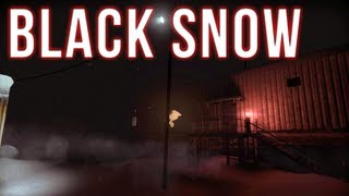 Black Snow   Part 1   THE HUNGERING COLD