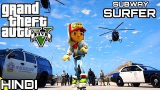 SUBWAY SURFER POLICE CHASE in GTA V | KrazY Gamer |