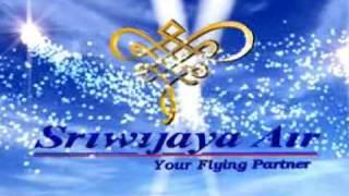 Sriwijaya Air Theme Song