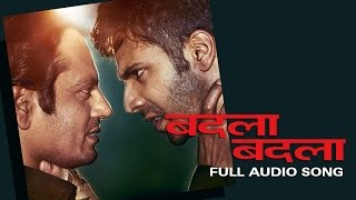 Badla Badla | Full Audio Song | Badlapur