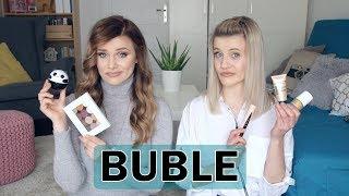BUBLE | Produkty, które nam się nie sprawdziły | MarKa