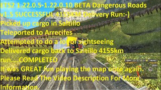 ETS2 1.22.0.5-1.22.0.10 BETA Dangerous Roads v1.5 SUCCESSFUL 4155KM Delivery Run