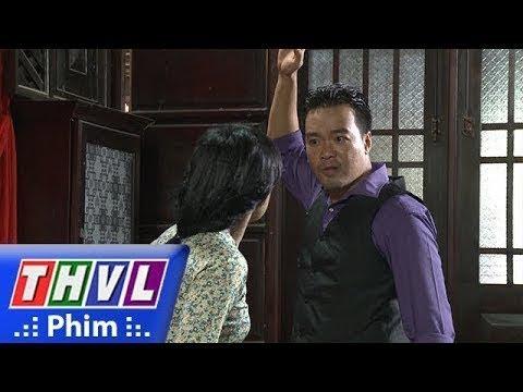 Phận Làm Dâu Tập 15 THVL1 Lồng Tiếng Phim Tình Cảm Việt Nam Hot