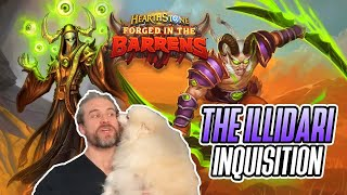(Hearthstone) The Illidari Inquisition  - Forged in the Barrens