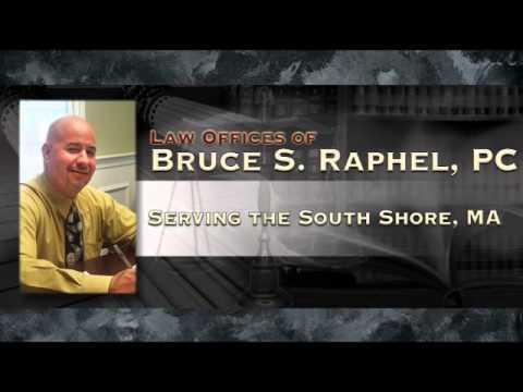 Legal Counsel | Brockton, MA – Law Office of Bruce S. Raphel