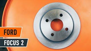 Kako zamenjati zadnji zavorni diski in zavorne ploščice na FORD FOCUS 2 VODIČ | AUTODOC