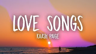Download Kaash Paige - Love Songs (Lyrics)