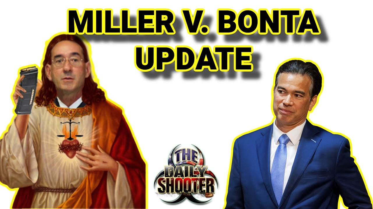 Miller V. Bonta Update California AW Ban