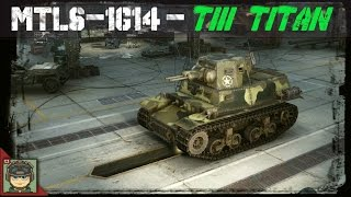 WoT MTLS-1G14 - Titan of Tier III