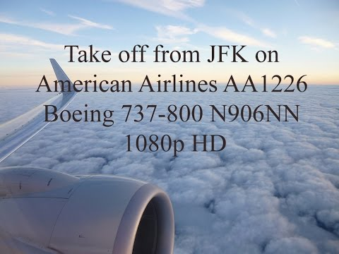 Take off from JFK on American Airlines AA1226 Boeing 737-800 N906NN
