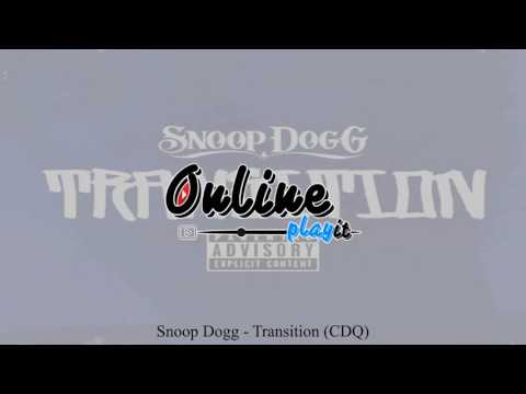 Snoop Dogg - Transition (CDQ)