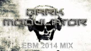 EBM MIX II 2014  by DJ Dark Modulator