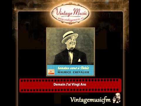 Maurice Chevalier – Demain J´ai Vingt Ans