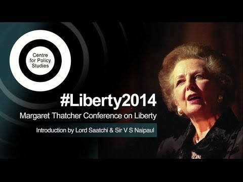 #Liberty2014 - Introduction by Lord Saatchi & Sir V S Naipaul