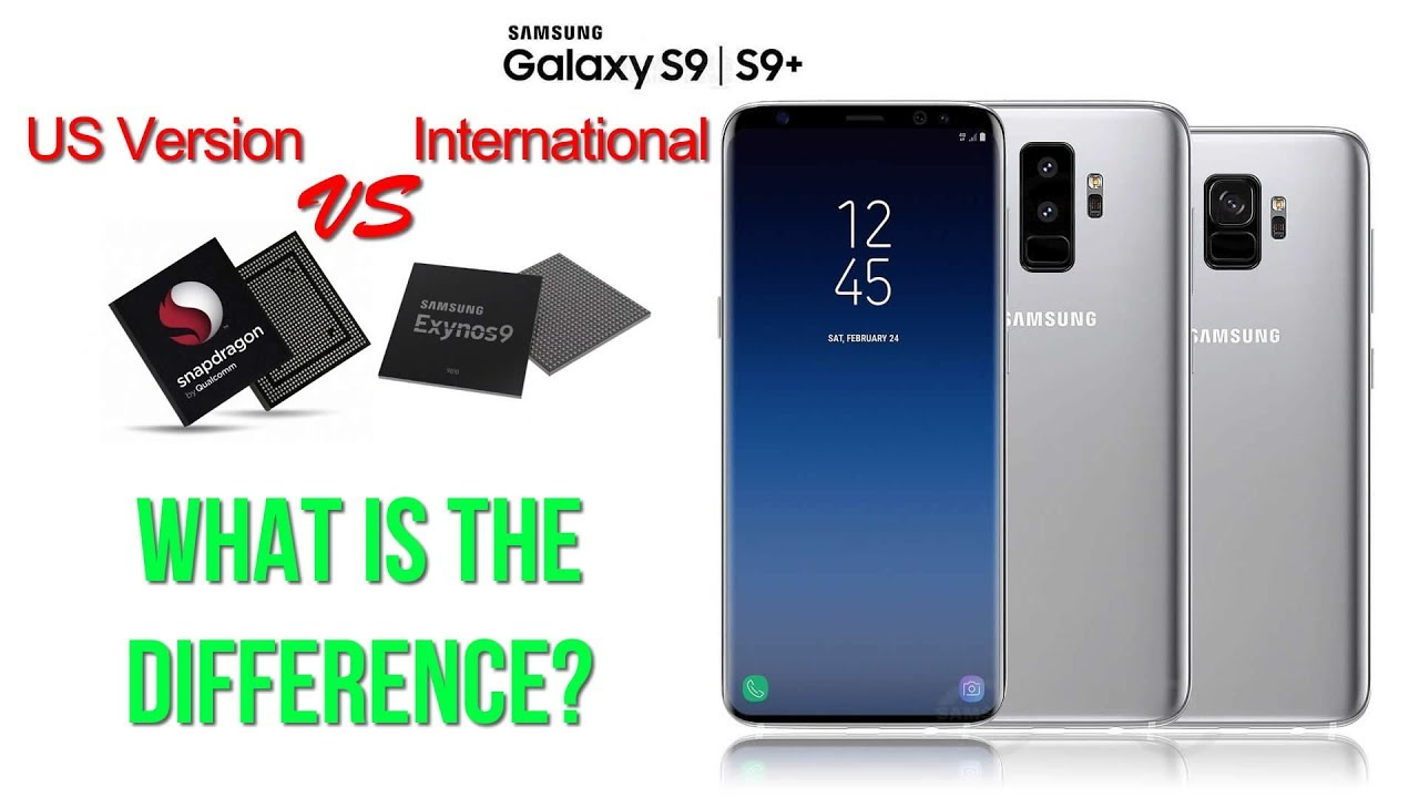 Samsung S9 S9 Us Edition Vs International Youtube