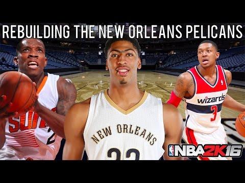NBA 2K16 MyLEAGUE: Rebuilding the New Orleans Pelicans!