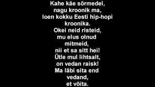 Genka&Paul Oja feat Suur Papa,Metsakutsu,Reket,Beebilõust - Kõik (remix) lyrics