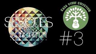 Casa Verde Colectivo | Alma Rebelde | Sesiones Sonorama
