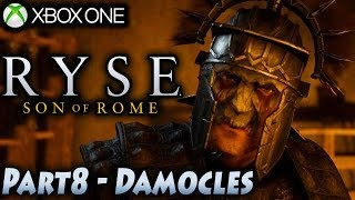 "Ryse Son of Rome Campaign Part 8: Damocles [1080p] -- Xbox One Gameplay ""Let"