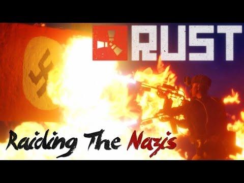 Rust: Raiding the Nazis