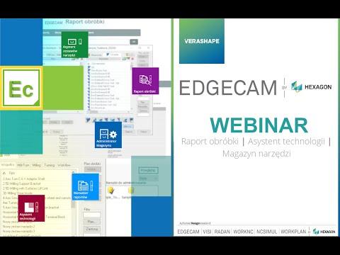 EDGECAM | Raport obróbki | Asystent technologii | Magazyn narzędzi Webinar