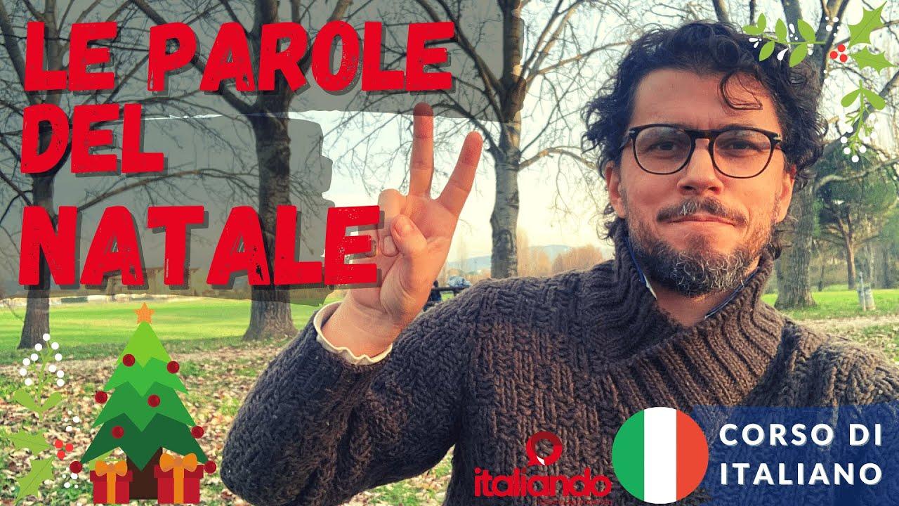 Le Parole del Natale in italiano - Vocabolario natalizio - Corso di italiano online
