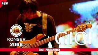 "GIGI - ""PERDAMAIAN"" (LIVE KONSER PADANG 2008)"