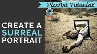 How to Create a Surreal Portrait  - PicsArt Tutorial