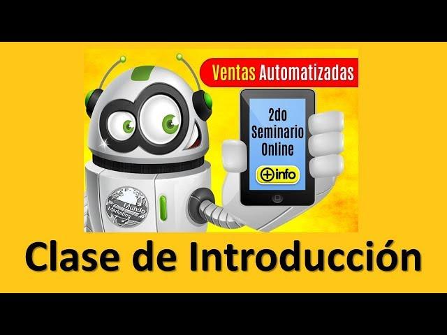 VENTAS AUTOMATIZADAS - INTRODUCCION SEGUNDO SEMINARIO