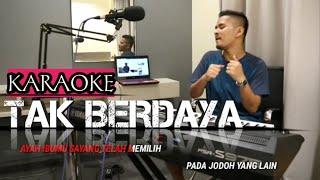 TAK BERDAYA (Karaoke/Lirik) || Dangdut - Versi Uda Fajar