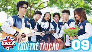 LA LA SCHOOL |  TẬP 9 | Season 3 : TUỔI TRẺ TÀI CAO | Phim Học Đường Âm Nhạc 2019