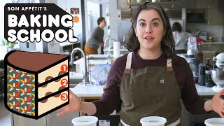 Claire Teaches You Cake Assembly (Lesson 4) | Baking School | Bon Appétit