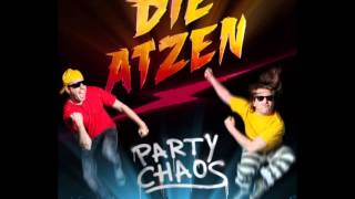 Die Atzen - Party Chaos - Party Chaos