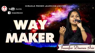 Way maker | Vazhi Seibavar Tamil Cover - Jennifer Dawson Asir