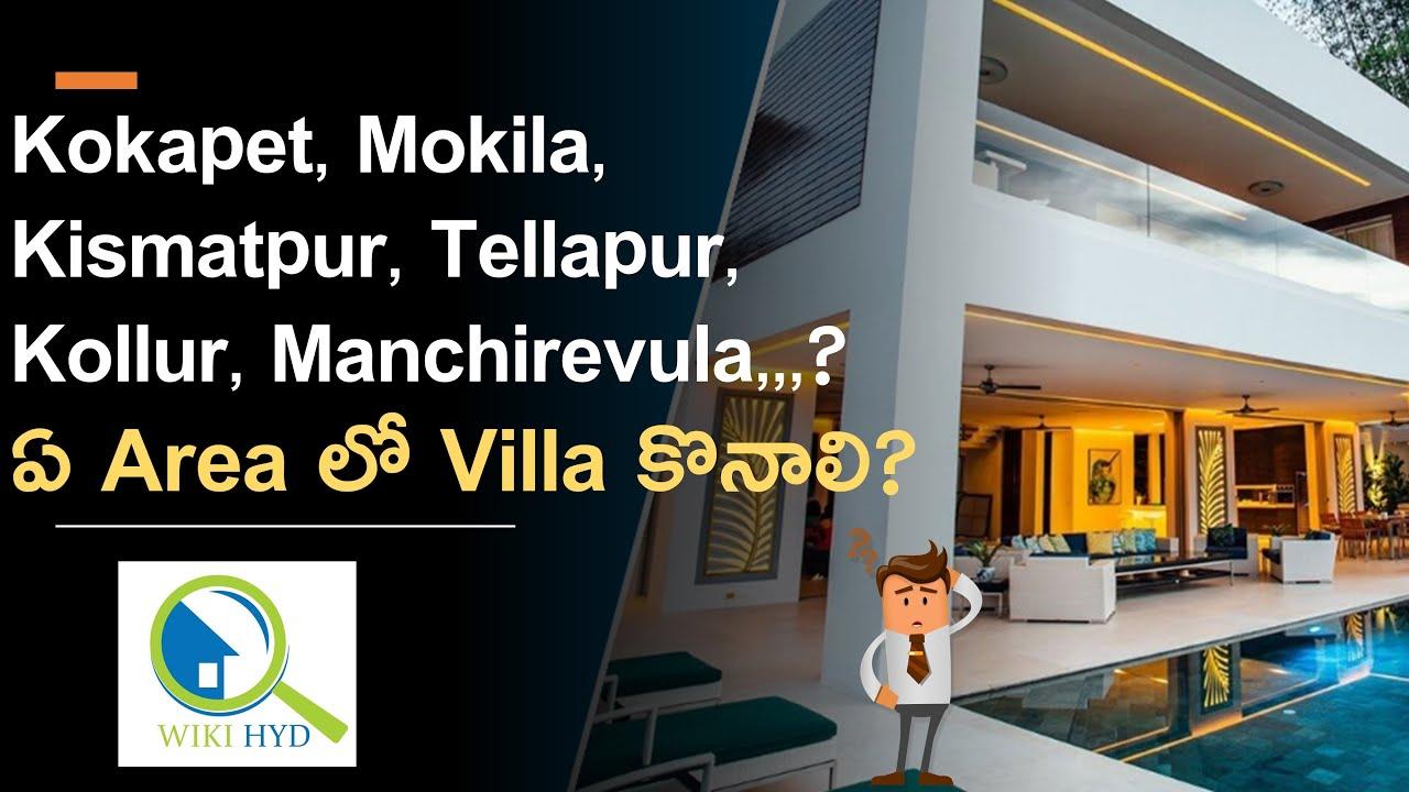 Villas in Hyderabad - Different Areas