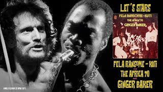 lets start fela kuti and africa 70 with ginger baker audio remaster 1971