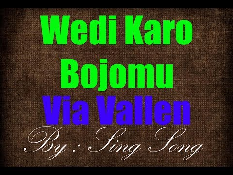 Via Vallen - Wedi Karo Bojomu Karaoke No Vocal