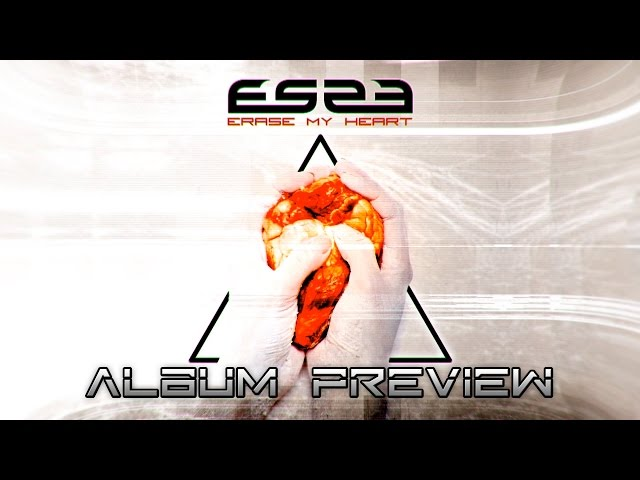 ES23 - Erase My Heart (Album Preview)