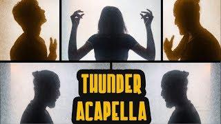 Video Imagine Dragons - Thunder (TVT - Acapella cover) download MP3, 3GP, MP4, WEBM, AVI, FLV Juli 2018