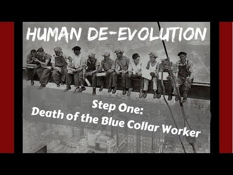 Death of the Blue Collar Worker