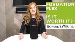 Bowers & Wilkins Formation Flex: Is it worth it?