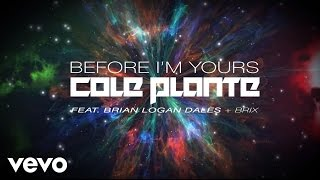 Play Before I'm Yours (feat. Brian Logan Dales)