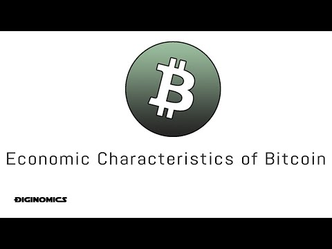 Economic Characteristics of Bitcoin