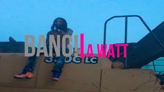 A.Watt - Bang! (Music Video)