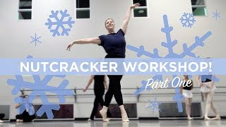 Adult Ballet Nutcracker Workshop! Part 1