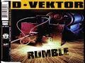 Thumbnail for D-VEKTOR - Rumble (the power edit mix)